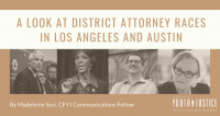 A Look At District Attorney Races in Los Angeles, CA and Austin, TX
