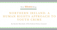 Northern Ireland: A Human Rights Approach to Youth Crime