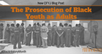 The Prosecution of Black Youth as Adults