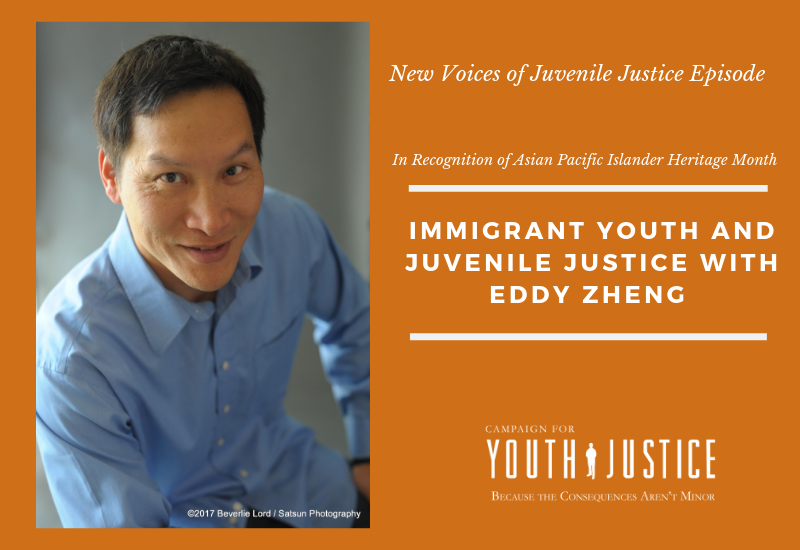 Immigrant Youth and Juvenile Justice With Eddy Zheng