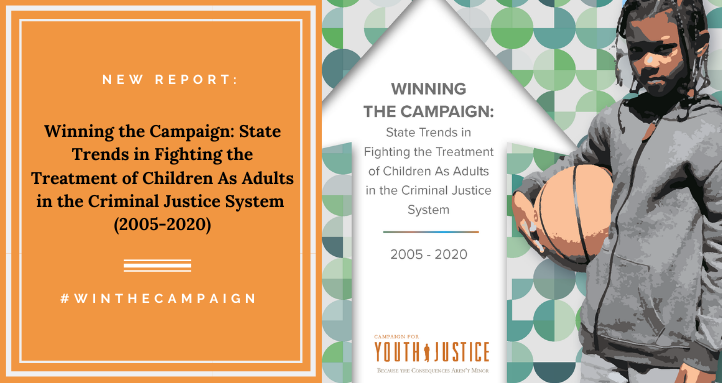 New Report Documents Ongoing Progress in Ending the Prosecution of Children in Adult Courts