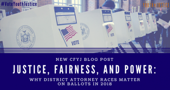 Justice, Fairness, and Power: Why District Attorney Races Matter on Ballots in 2018