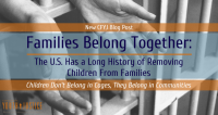 Families Belong Together: The U.S. Has a Long History of Removing Children From Families