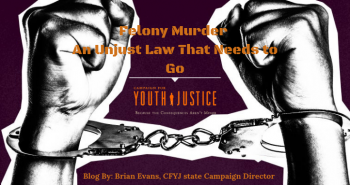 Felony Murder – An Unjust Law That Needs to Go