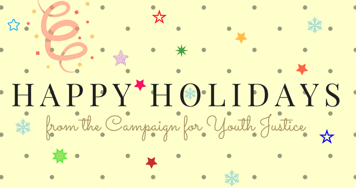 The Campaign for Youth Justice wishes you Happy Holidays!