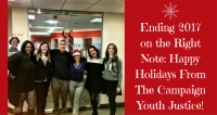 Ending 2017 on the Right Note: Happy Holidays From The Campaign Youth Justice
