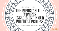 The Importance of Women's Engagement in Our Political Process