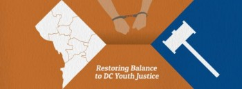 CFYJ is Bringing Reform to the District of Columbia!