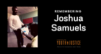Remembering Joshua Samuels