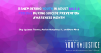 Remembering Youth in Adult Jails & Prisons  During Suicide Prevention Awareness Month
