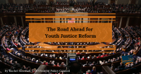 The Road Ahead for Youth Justice Reform