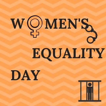 Women's Equality Day: Commemorating Progress While Fighting to Fulfill the Promise of Equality for ALL Women