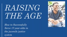 Webinar: Raising the Age How to Successfully Implement the Law to Serve 17 Year Olds in SC's JJ System