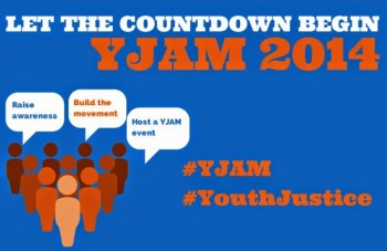 Youth Justice Awareness Month 2014 is just around the corner!