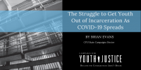 The Struggle to Get Youth Out of Incarceration As COVID-19 Spreads