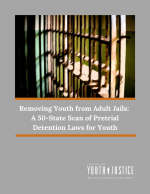 Removing Youth from Adult Jails: A 50-State Scan of Pretrial Detention Laws for Youth Transferred to the Adult System